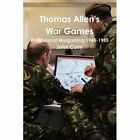 Thomas Allens War Games Professional Wargaming 1945 1985