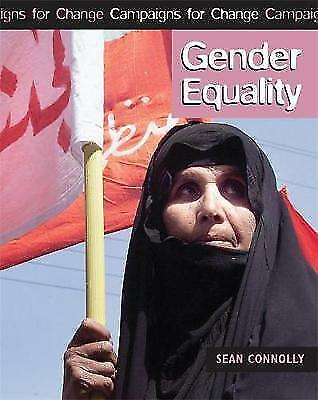 Connolly, S, Gender Equality (Campaigns for Change), Very Good Book