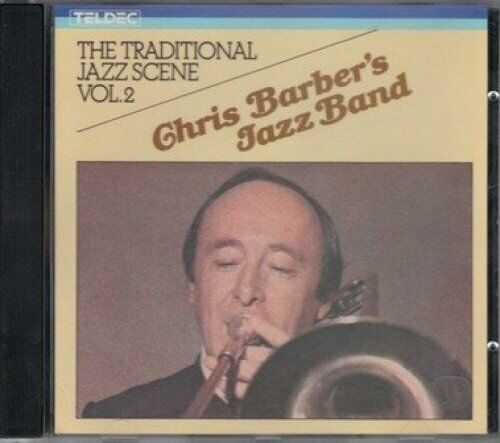Chris Barber's Jazz Band Traditional Jazz scene vol.2  [CD]