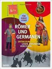Römer und Germanen von Susanne Rebscher (2013, Geheftet)
