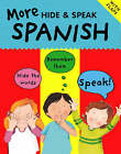 More Hide and Speak Spanish by Catherine Bruzzone, Sam Hutchinson (Paperback, 2007)