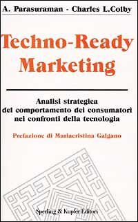 Techno-Ready Marketing Parasuraman A.