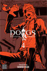 Dogs: v. 4: Bullets and Carnage by Shirow Miwa (Paperback, 2010)