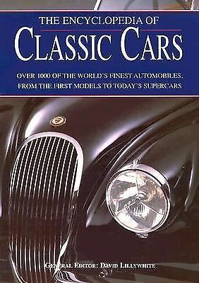 The Encyclopedia of Classic Cars (2003, Hardcover)