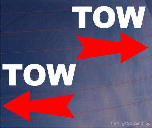 Car Stickers TOW /& ARROW Race Rally Stock Car Van Window Bumper Vinyl Decals x2