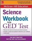 McGraw-Hill Education Science Workbook for the GED Test by McGraw-Hill Education (Paperback, 2015)