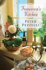 Francesca's Kitchen by Peter Pezzelli (Paperback / softback, 2016)