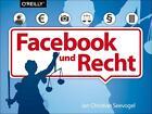 Facebook und Recht von Jan Christian Seevogel (2014, Taschenbuch)