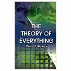 Theory of Everything 9780759675650 by Vern G. Rickey Book