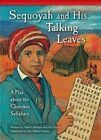 Sequoyah and His Talking Leaves: A Play about the Cherokee Syllabary by Wim Coleman, Pat Perrin (Paperback / softback, 2014)