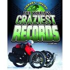 The World's Craziest Records by Suzanne Garbe (Paperback, 2016)