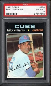 1971 TOPPS #350 BILLY WILLIAMS HOF CHICAGO CUBS PSA 8 NM/MT