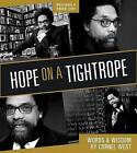 Hope on a Tightrope: Words and Wisdom by Professor Cornel West (Mixed media product, 2008)