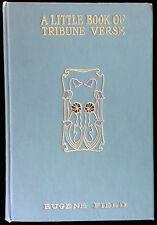 A LITTLE BOOK OF TRIBUNE VERSE Eugene Field Denver Poem Art Nouveau design 1901