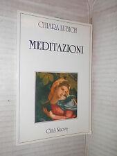 MEDITAZIONI Chiara Lubich Citta Nuova 1991 libro religione saggistica di