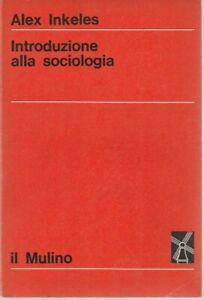 Introduzione alla sociologia. La nuova scienza. Fondamenti di sociologia.