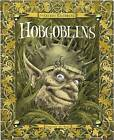Secret History of Hobgoblins by Ari Berk (Hardback, 2010)