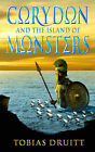 Corydon and the Island of Monsters by Tobias Druitt (Other book format, 2005)