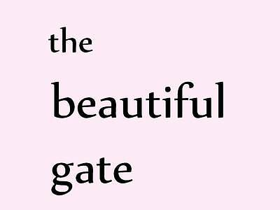 the_beautiful_gate