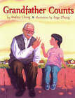 Grandfather Counts by Andrea Cheng, Ange Zhang (Paperback, 2004)