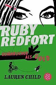 Ruby-Redfort-Gefaehrlicher-als-Gold-von-Child-Lauren-Buch-Zustand-gut