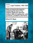 Sales of Personal Property: Containing the Text of the Uniform Sales ACT and the Uniform Bills of Lading ACT, with Questions, Problems and Forms. by Alfred W Bays (Paperback / softback, 2010)