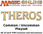 MTGO Magic Online THS Theros Playset 724 Cards 4x Common//Uncommon//Basic Land