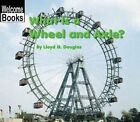 What Is a Wheel and Axle? by Lloyd G Douglas (Paperback / softback, 2002)