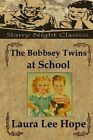 The Bobbsey Twins at School by Laura Lee Hope (Paperback / softback, 2013)