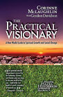 The Practical Visionary: A New World Guide to Spiritual Growth and Social Change by Corrine McLaughlin (Paperback / softback, 2010)