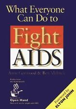 What Everyone Can Do To Fight AIDS Health Fitness HIV Diseases Educati Novel