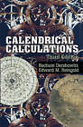 Calendrical Calculations by Nachum Dershowitz, Edward M. Reingold (Paperback, 2007)