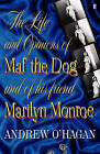 Life and Opinions of Maf the Dog by Andrew O'Hagan (Paperback, 2010)