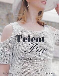 LE-TRICOT-PUR-CLO-FRANQUET-LIVRE-TUTTI-FRUTTI-LOISIRS-CREATIFS-NEUF