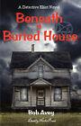 Beneath a Buried House by Bob Avey (Paperback / softback, 2008)