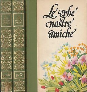 Daniele-Manta-Le-erbe-nostre-amiche-1976-3-volumi-Ferni