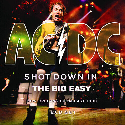 AC/DC : Shot Down in the Big Easy: New Orleans Broadcast 1996 CD 2 discs (2019)