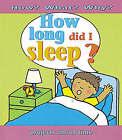 How Long Did I Sleep? by Stewart Ross (Hardback, 2003)