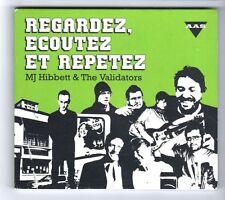 (GZ450) Regardez Ecoutez Et Repetez, MJ Hibbet & The Validators - 2009 CD