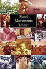 Food Movements Unite!: Strategies to Transform Our Food System by Samir Amin (Paperback / softback, 2011)