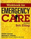 Workbook for Emergency Care by J. David Bergeron, Robert Elling (Paperback, 2015)