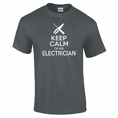 Keep Calm I'm An Electrician Trade Sparky Construction Funny Gift T-Shirt S-5XL