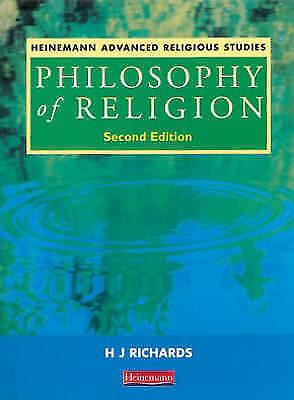 """VERY GOOD"" Richards, Hubert J, Heinemann Advanced Religious Studies: Philosophy"