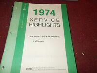 1974 Ford Courier Chassis Features Shop Service Highlights Manual