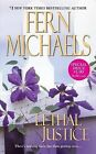 Lethal Justice by Fern Michaels (Paperback / softback)