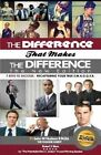 The Difference That Makes the Difference the New Edition: 7 Keys to Success by MR John William Hudson II (Paperback / softback, 2014)