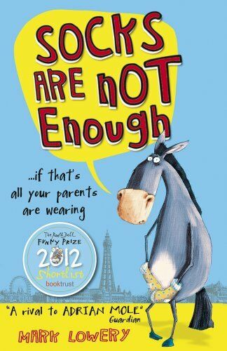 1 of 1 - Socks Are Not Enough By Mark Lowery. 9781407130026