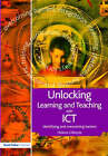 Unlocking Learning and Teaching with ICT: Identifying and Overcoming Barriers by Helena Gillespie (Paperback, 2006)