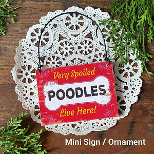 DecoWords-Wood-Dog-Ornament-Mini-Sign-SPOILED-POODLES-LIVE-HERE-Gift-USA-New