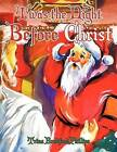 Twas the Night Before Christ by Trina Bradford Phillips (Paperback, 2011)
